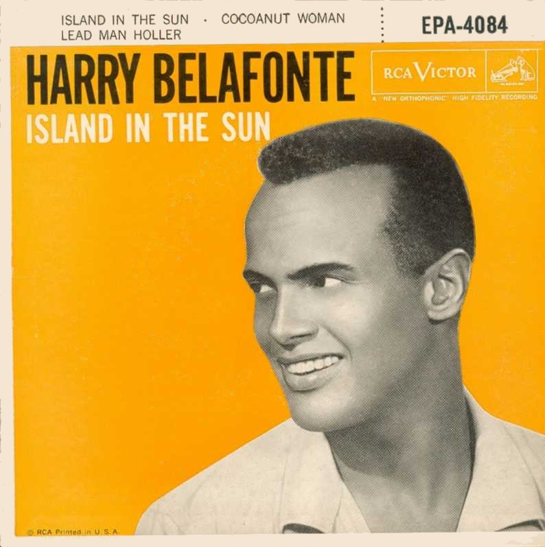 573757476_harry_belafonte_island_in_the_sun_from_film_rca_victor_122_26lo.jpg