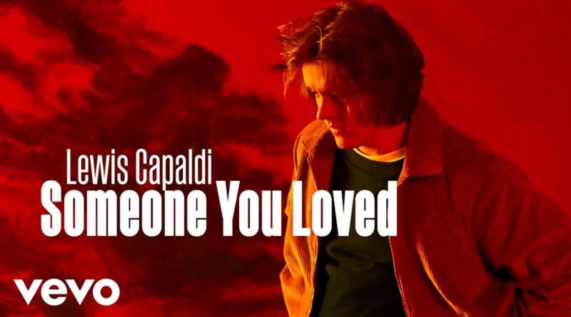017010766_SOMEONEYOULOVED_LEWISCAPALDI_122_321lo.jpg